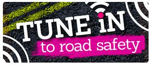 road safety campagin 2013 tune in